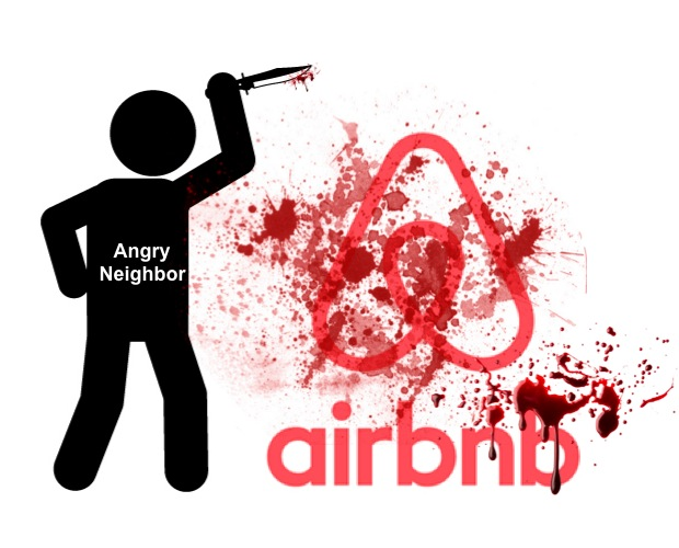 My Neighbors Killed My Airbnb Unit - Tips to Stay Safe