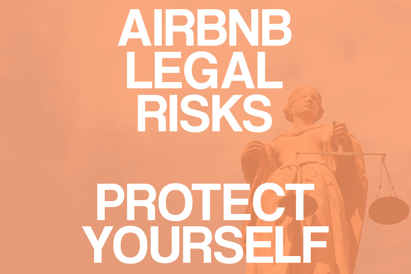 Airbnb Hosting: Protect Yourself and Stay Within the Law